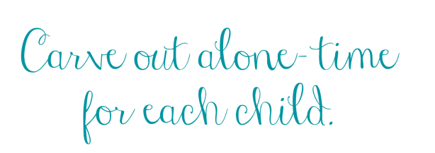 Carve out alone- time for each child..png